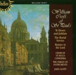 TE DEUM & BURIAL SERVICE ST.PAUL'S CATHEDRAL CHOIR Audio CD, W. CROFT, CD