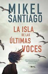 La isla de las ultimas voces