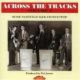 ACROSS THE TRACKS VOL.2 MORE NASHVILLE R&B AND DOO WOP Audio CD, V/A, CD