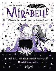 Mirabelle haalt kattenkwaad...