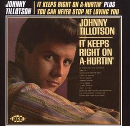 IT KEEPS RIGHT ON A-HUR.. ..HURTIN'/YOU CAN NEVER STOP ME LOVING YOU Audio CD, JOHNNY TILLOTSON, CD
