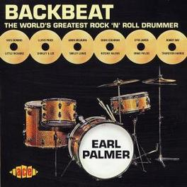 BACKBEAT-WORLD'S GREATEST ...ROCK 'N' ROLL DRUMMER Audio CD, EARL PALMER, CD