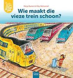 Wie maakt die vieze trein...