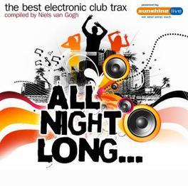 ALL NIGHT LONG:BEST.. ..ELECTRONIC CLUB TRAX/W:G&G/EDX/D.O.N.S/IAN OLIVER/KLA Audio CD, V/A, CD