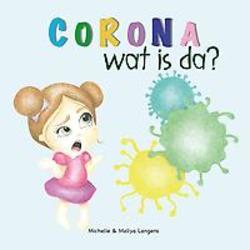 Corona, wat is da?