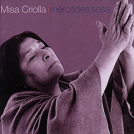MISA CRIOLLA WORKS OF ARIEL RAMIREZ/FELIX LUNA Audio CD, MERCEDES SOSA, CD