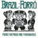 FORRO: MUSIC FOR MAIDS & W/JOSE ORLANDO,TOINHO DE ALAGOAS,DUDA DA PASSIRA,...