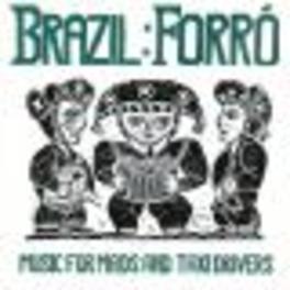 FORRO: MUSIC FOR MAIDS & W/JOSE ORLANDO,TOINHO DE ALAGOAS,DUDA DA PASSIRA,... Audio CD, V/A, CD
