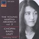 YOUNG MARTHA ARGERICH VOL WORKS BY CHOPIN/RAVEL/LISZT