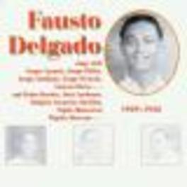 1929-1942 PORTORICAN SINGER Audio CD, FAUSTO DELGADO, CD