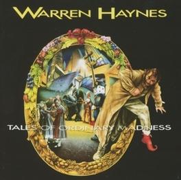 TALES OF ORDINARY MADNESS Audio CD, WARREN HAYNES, CD