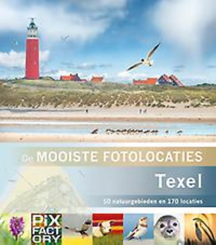 Texel. 50 Natuurgebieden en 170 locaties, Schoonhoven, Daan, Paperback