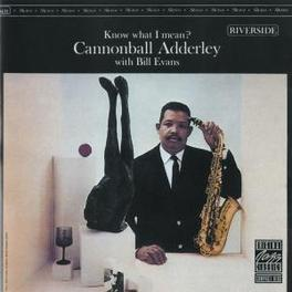 KNOW WHAT I MEAN W/BILL EVANS Audio CD, CANNONBALL ADDERLEY, CD