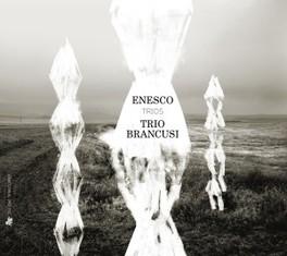 TRIOS TRIO BRANCUSI/SATENIK KHOURDOIAN G. ENESCO, CD