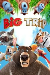 Big trip, (DVD)