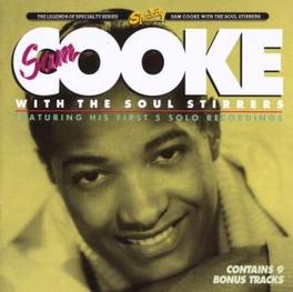 WITH THE SOUL STIRRERS W/PREVIOUSLY UNISSUED TRAX & 9 BONUS TRAX Audio CD, SAM COOKE, CD