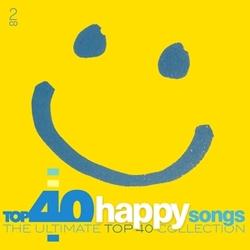 TOP 40 - HAPPY SONGS