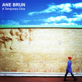 TEMPORARY DIVE Audio CD, ANE BRUN, CD