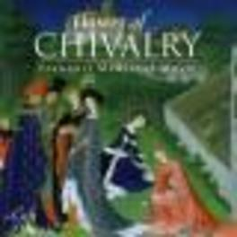 FLOWER OF CHIVALRY HILLIARD ENSEMBLE Audio CD, V/A, CD