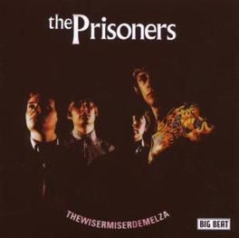 WISERMISERDEMELZA & 7 Audio CD, PRISONERS, CD