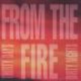 THIRTY DAYS DIRTY NIGHTS Audio CD, FROM THE FIRE, CD