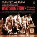 WEST SIDE STORY/STEVE'S.. .. SONGS - 2 LP'S ON 1 CD