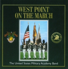 WEST POINT ON THE MARCH UNITED STATES MILITARY AC, CD