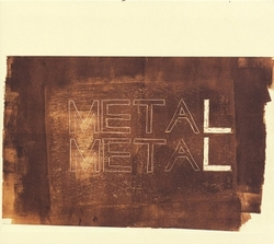 METAL METAL -LP+7'-