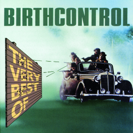 VERY BEST OF Audio CD, BIRTH CONTROL, CD