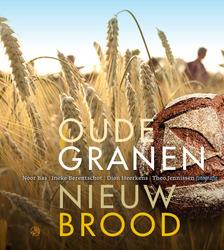 Oude granen, nieuw brood