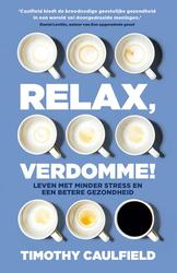 Relax, verdomme!