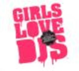 GIRLS LOVE DJ'S VOL.1 MIXED BY THE FLEXICAN RUBYWAX & MISSING LINKS Audio CD, V/A, CD