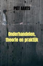 Onderhandelen, theorie en...