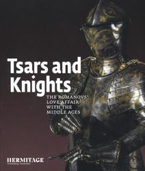 Tsars and Knights