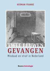 Twee eeuwen gevangen