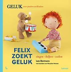 Felix zoekt geluk: zingen -...