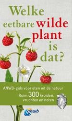 Welke eetbare wilde plant...