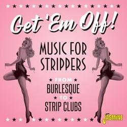 GET 'EM OFF MUSIC FOR...