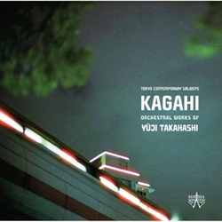 KAGAHI ORCHESTRAL WORKS OF...