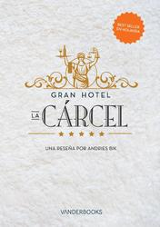 Gran Hotel la Cárcel