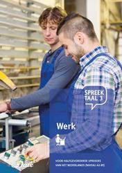 Spreektaal 3 - Werk