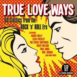 TRUE LOVE WAYS 60 CLASSICS...
