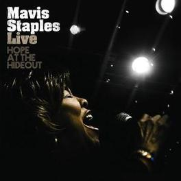 LIVE -HOPE AT THE HIDEOUT LIVE AT THE HIDEOUT, JUNE 23RD 2008 Audio CD, MAVIS STAPLES, CD