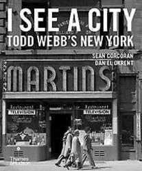 I See a City: Todd Webb's...