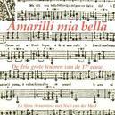AMARILLI MIA BELLA LA SFERA ARMONIOSA/V.D.MEEL/MIKE FENTROSS/VAN LAARHOVEN