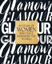 Glamour: 30 Years of Women...