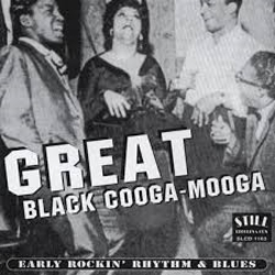 GREAT BLACK COOGA MOOGA...