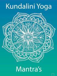 Kundalini Yoga Mantra's
