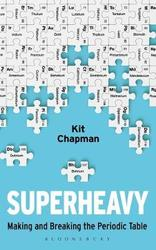 SUPERHEAVY: MAKING AND...