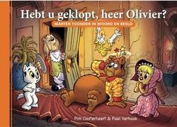 HEBT U GEKLOPT, HEER OLIVIER?
